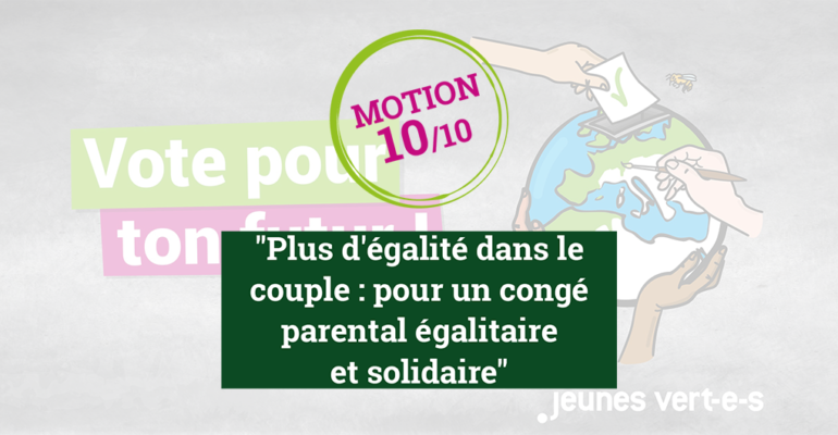 Motion #10: congé parental
